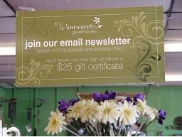 """Wentworth Greenhouses """"join our email newsletter"""" sign."""